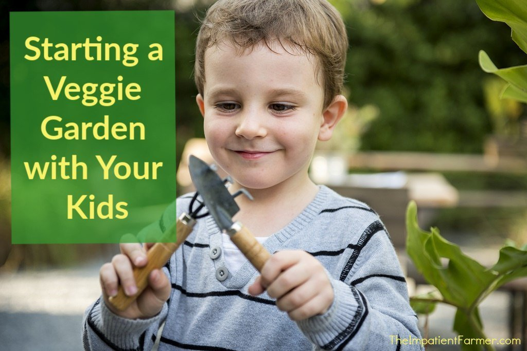 Child with small tool set and title Starting a veggie garden with your kids