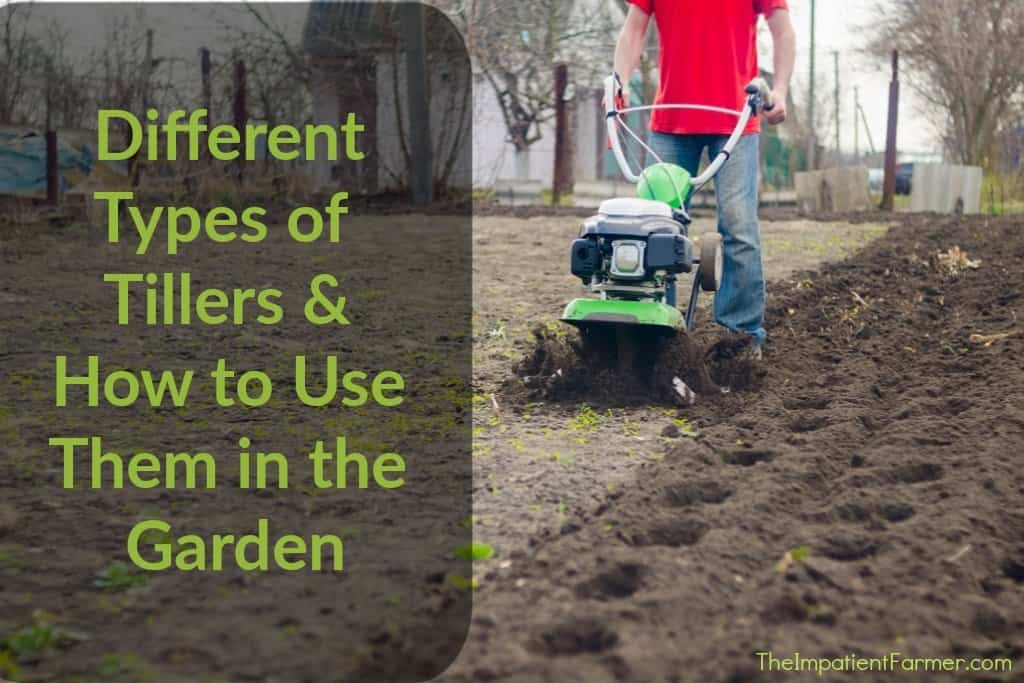 types of tillers and how to use them - title image with man tilling a large plot of land
